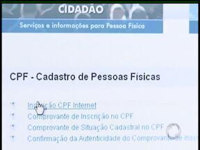 Inscrição no CPF já pode ser feita pela internet - A partir deste mês, para fazer a inscrição no Cadastro de Pessoas Físicas não precisa mais sair de casa. Se os dados estiverem certos, o número do documento sai na hora.