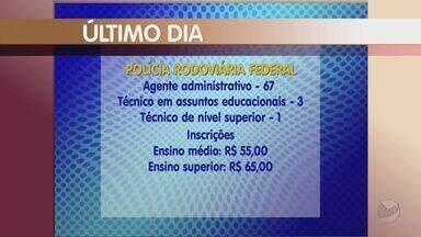 Inscrições para concurso da Polícia Rodoviária Federal terminam nesta terça - Oportunidades são para 71 vagas.