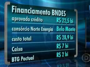 BNDES aprova verba para construção de usina hidrelétrica de Belo Monte, no PA - Banco aprovou o financiamento de mais de R$ 22,5 bilhões. O valor corresponde a 80% do total do custo do projeto. De acordo com o BNDES, este é o maior valor de empréstimo da história do banco para um único empreendimento.