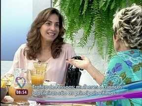 'Só me davam papel de boazinha', diz Totia Meirelles em papo com Ana Maria - A atriz conta que a vilã, Wanda, é um presente da autora Glória Perez