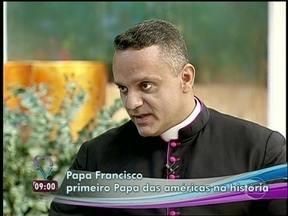 'A postura da bênção do novo Papa demonstra humildade', diz monsenhor - O nome Francisco dá a conotação e mostra o caminho que ele vai assumir