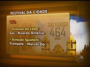 Salvador terá programação cultural em comemoração ao aniversário da cidade - Uma série de atividades culturais já estão sendo realizadas; confira programação.
