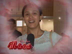 Filhos mandam mensagens de amor para as mães em comemoração ao Dia das Mães - Filhos mandam mensagens de amor para as mães em comemoração ao Dia das Mães