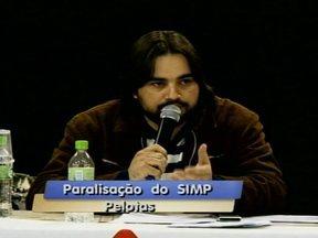 Municipários decidem paralisar as atividades em Pelotas - Em assembléia o SIMP não vota proposta oferecida pela prefeitura