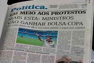 Em meio aos protestos, ministros vão ganhar bolsa-copa - Eles terão diárias de R$ 1.162 para assistir a jogos nos estádios.