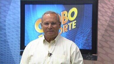 Veja a íntegra do Globo Esporte AM desta quarta (6) - Assista a íntegra do Globo Esporte Amazonas.