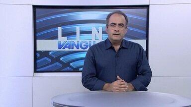 Veja os destaques do Link Vanguarda - Confira os principais destaques do telejornal.