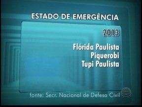 Três cidades decretaram situação de emergência ou calamidade em 2013 - Dados são da Secretaria Nacional da Defesa Civil.