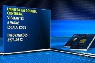 Confira as vagas de emprego em Goiânia - Empresa em Goiânia tem vagas abertas para seis vigilantes.