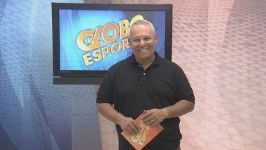 Confira a íntegra do Globo Esporte desta sexta-feira (14) - Acompanhe os destaques do esporte no Amazonas.