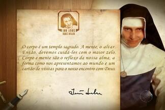 Veja mensagens ditas por Irmã Dulce - Beata completaria 100 anos na próxima semana. O Jornal da Manhã faz uma homenagem a ela.