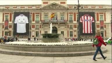 Madri se prepara para receber o novo campeão da Champions - Real e Atlético de Madrid decidem o título neste sábado