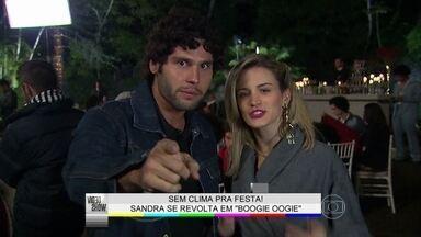 Vídeo Show mostra os bastidores do climão em festa de Boogie Oogie - Sandra se revolta em comemoração de noivado