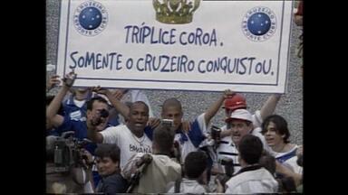 Relembre a conquista da Tríplice Coroa pelo Cruzeiro - Time conquistou o campeonato estadual, a Copa do Brasil e o Campeonato Brasileiro