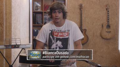 08/09 - #BiancaOusada - Confira o novo App de Malhação!