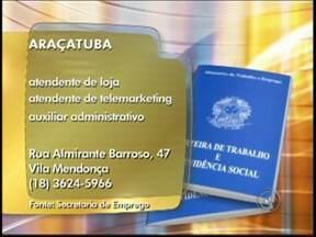 Confira as vagas de emprego desta segunda-feira na região de Rio Preto - O mercado de trabalho está com vagas em diversas áreas na região noroeste paulista. Confira as oportunidades divulgadas nesta segunda-feira (4) pelo Bom Dia Cidade. Há vagas de emprego disponíveis em Catanduva (SP), Birigui (SP) e Araçatuba (SP).