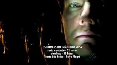 Agenda: peça 'Os Homens do Triângulo Rosa' está em cartaz no Teatro São Pedro na capital - Espetáculo fala sobre nazismo, perseguição aos homossexuais e preconceito.