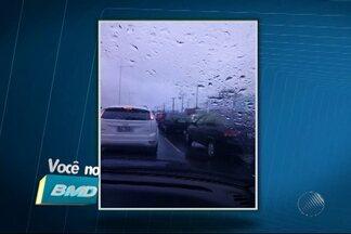 Telespectadores enviam imagens de trânsito complicado por conta da chuva em Salvador - Confira no quadro Vc no BMD.