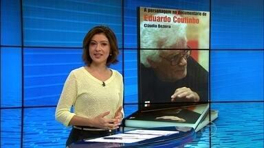 Livro analisa importância do personagem na obra de Eduardo Coutinho - Cineasta é conhecido por transformar pessoas comuns em protagonistas.