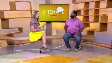 O Tema É: Fim de férias - Mariana Ferrão conversa com o especialista em educação infantil Anderson Lima sobre o fim das férias