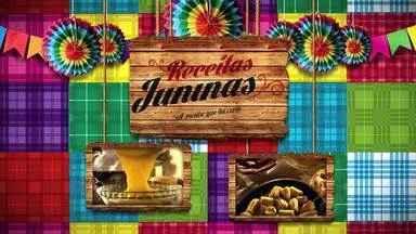 Veja as três receitas finalistas do Concurso Culinária Junina, da TV Gazeta - Foram quase sete mil votos pelo portal G1 Alagoas.