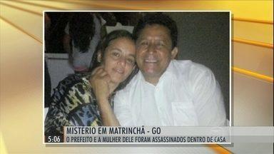 Prefeito de Matrinchã e a esposa foram encontrados mortos em GO - Casal foi assassinado. Corpos foram encontrados por um assessor na chácara onde o casal morava.