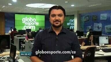 Confira os destaques do GloboEsporte.com nesta quinta-feira - Saiba mais em globoesporte.com/ce.