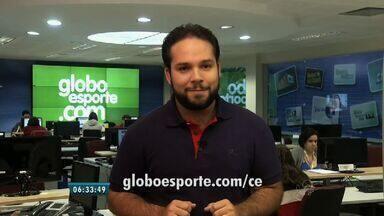 Confira os destaques do GloboEsporte.com nesta terça-feira (25) - Saiba mais em globoesporte.com/ce.