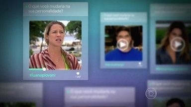 Famosos respondem o que mudariam em sua personalidade - Fernanda Paes Leme, Luana Piovani, Zeca Camargo e mais! Assista
