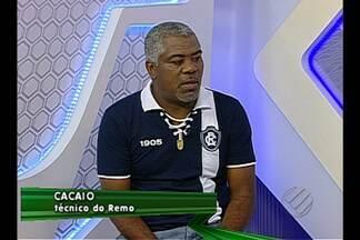 Confira a entrevista com o técnico Cacaio, do Remo - Confira a entrevista com o técnico Cacaio, do Remo