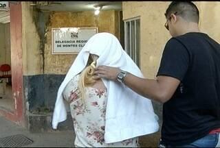 Mulher é presa suspeita de manter uma clínica para prática de abortos em Montes Claros - Esta foi a terceira vez que ela foi presa.