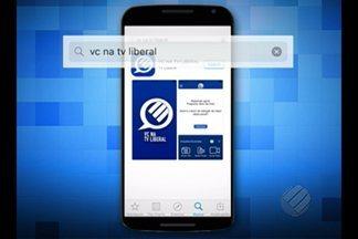 """TV Liberal lança app para melhorar interatividade com o telespectador - O aplicativo """"Você na TV Liberal"""", funciona em celulares conectados à internet."""