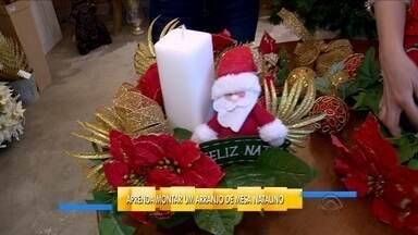 Aprenda a fazer um arranjo de mesa e como decorar a árvore de Natal - Aprenda a fazer um arranjo de mesa e como decorar a árvore de Natal