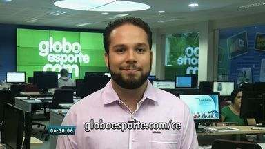 Confira os destaques do GloboEsporte.com desta quinta-feira (3) - Saiba mais em globoesporte.com/ce.