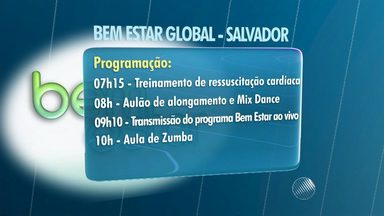Serviços, música e atividades marcam o 'Bem Estar Global' em Salvador. - Evento acontece nessa sexta (4). Saiba como ter atendimento gratuito durante a ação do Bem Estar.
