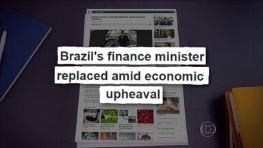Troca de ministros ganha destaque imediato no noticiário internacional - A agência de notícias Associated Press destacou que o ministro da Fazenda foi substituído em meio a uma turbulência econômica.