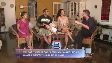 Conheça família que pratica guarda compartilhada com sucesso - O advogado Luiz Fernando Gevaerd tira dúvidas sobre o tema