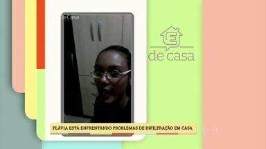 Especialistas tiram dúvida de telespectadora sobre como combater infiltrações - Flávia sofre com infiltrações em seu quarto