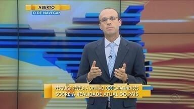 Renato Igor comenta sobre a opinião dos catarinenses em relação ao atual momento no Brasil - Renato Igor comenta sobre a opinião dos catarinenses em relação ao atual momento no Brasil