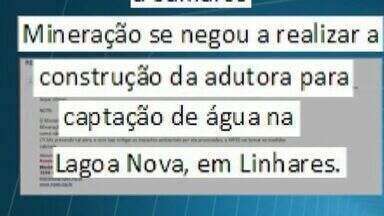 Samarco não cumpre prazo para ínicio de captação em Lagoa Nova, no ES - Ministério Público volta a cobrar a mineradora
