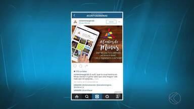 Secretaria de Turismo cria campanha fotográfica para turistas em MG - Viajantes devem postar fotos com hashtags #contosdeminas e #turismomg até o dia 10 de maio.