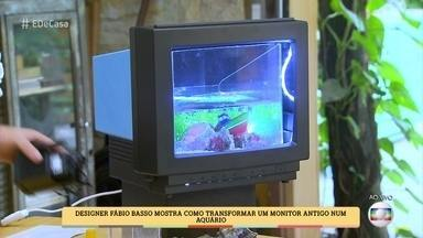 Aprenda a transformar um monitor velho em um aquário estiloso - Fábio Basso conta que as carcaças de eletrônico são dificilmente reaproveitadas, por isso é impotante aprender a reciclar este tipo de material