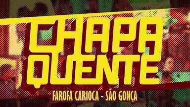 Farofa Carioca - São Gonça - Trilha sonora de 'Chapa Quente'