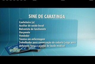 Veja as vagas ofertadas pelo Sine de Caratinga - Tem oportunidade também no Sine de Ipatinga.