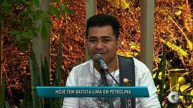 Batista Lima faz show em Petrolina - Ele promete muito Forró das Antigas