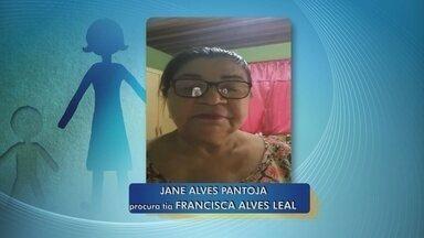 Mulher procura por tia que não vê há 23 anos - Jane Alves procura por Francisca Alves Leal.