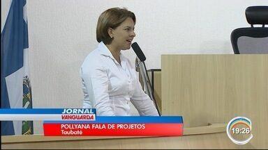 Pollyana Gama, vereadora de Taubaté, tomou posse como deputada - Ela falou das propostas para atrair empregos para a região.