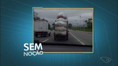 Sem noção: paceiro do ESTV flagra motorista levando carga além o permitido - Infração é multa grave, cinco pontos na carteira de habilitação e a multa de R$ 127.