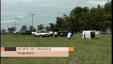 Acidente mata uma criança no interior de Uruguaiana, RS - O carro capotou e o menino de seis anos foi arremessado pra fora do carro que era conduzido pela mãe dele.