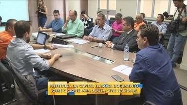 Prefeitura da capital elabora documento sobre ciclone para Defesa Civil Nacional - Prefeitura da capital elabora documento sobre ciclone para Defesa Civil Nacional